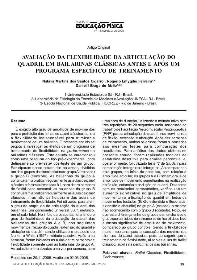 REVISTA DE  EDUCAÇÃO FÍSICA Nº 133 MARÇO DE 2006  Artigo Original  AVALIAÇÃO DA FLEXIBILIDADE DA ARTICULAÇÃO DO QUADRIL EM...