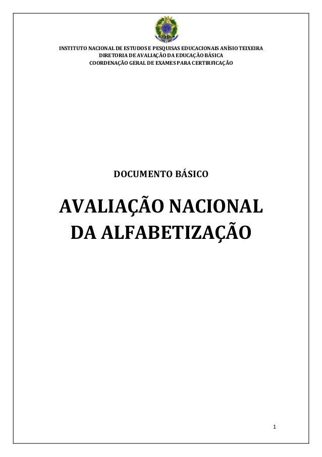 1 INSTITUTO NACIONAL DE ESTUDOS E PESQUISAS EDUCACIONAIS ANÍSIO TEIXEIRA DIRETORIA DE AVALIAÇÃO DA EDUCAÇÃO BÁSICA COORDEN...