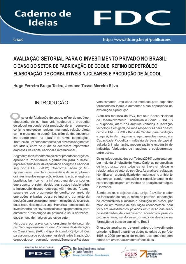 Gestão Estratégica do Suprimento e o Impacto noDesempenho das Empresas BrasileirasAvaliação Setorial para o Investimento P...