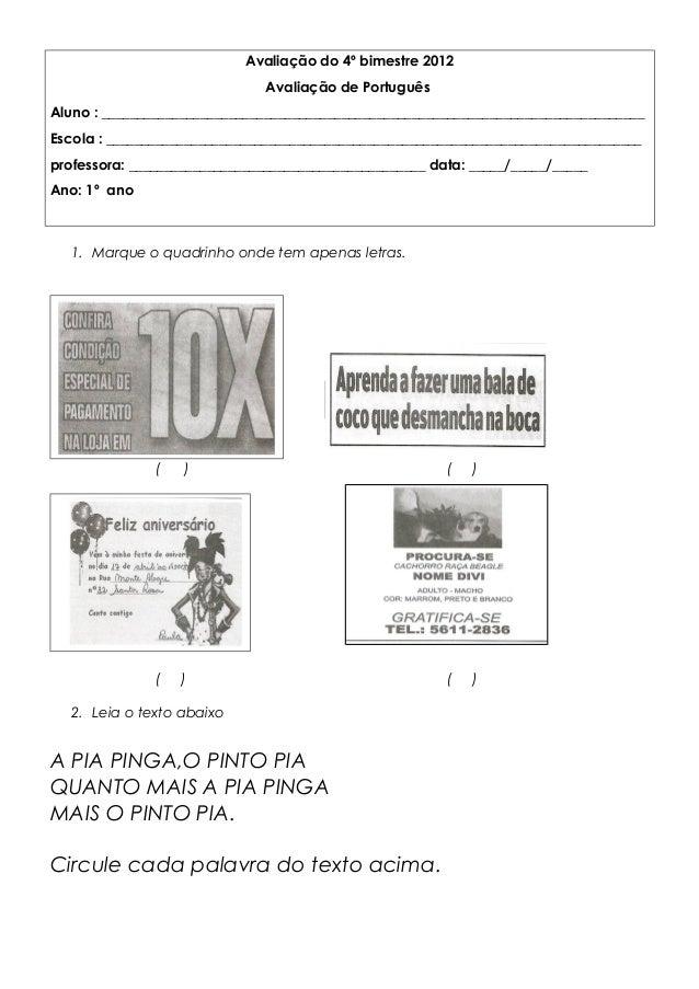 Avaliação do 4º bimestre 2012 Avaliação de Português Aluno : _____________________________________________________________...