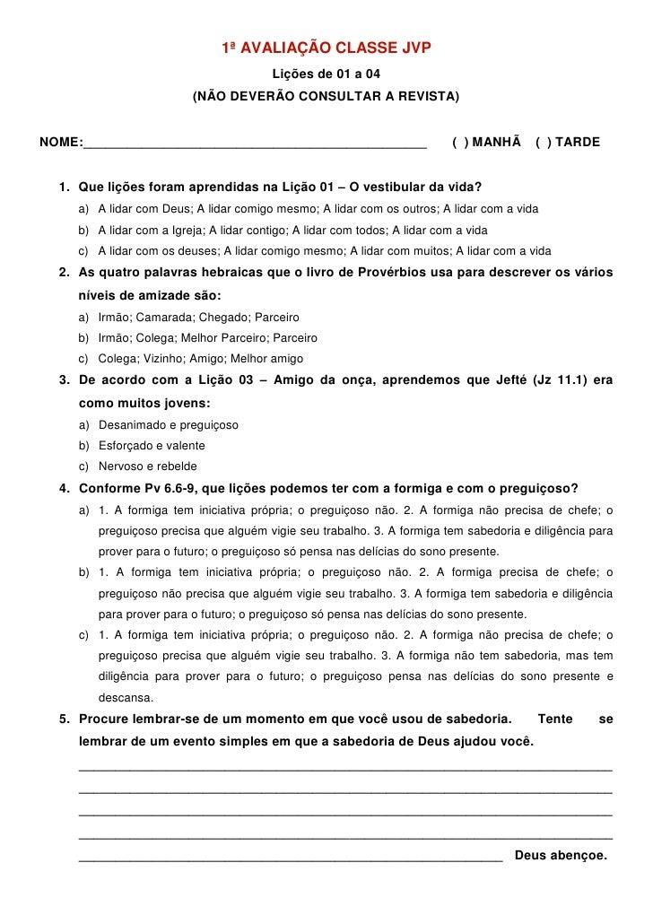 1ª AVALIAÇÃO CLASSE JVP                                          Lições de 01 a 04                           (NÃO DEVERÃO ...
