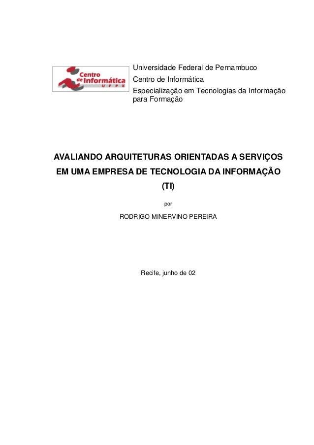 Universidade Federal de Pernambuco Centro de Informática Especialização em Tecnologias da Informação para Formação AVALIAN...