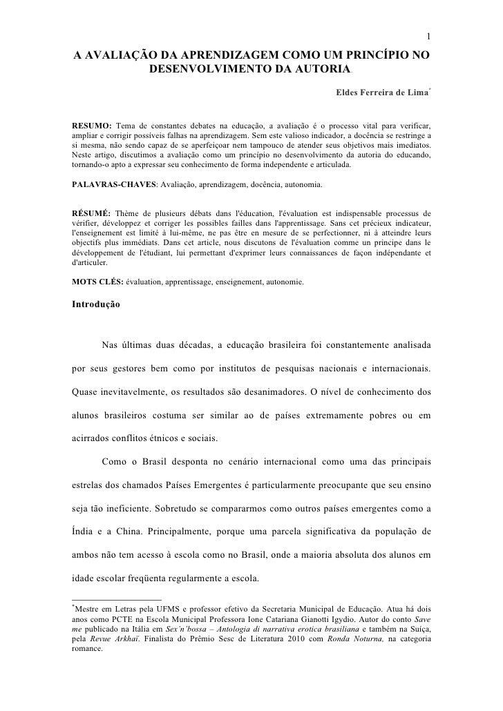 1A AVALIAÇÃO DA APRENDIZAGEM COMO UM PRINCÍPIO NO          DESENVOLVIMENTO DA AUTORIA.                                    ...
