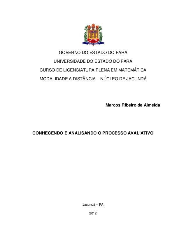 GOVERNO DO ESTADO DO PARÁ       UNIVERSIDADE DO ESTADO DO PARÁ  CURSO DE LICENCIATURA PLENA EM MATEMÁTICA  MODALIDADE A DI...