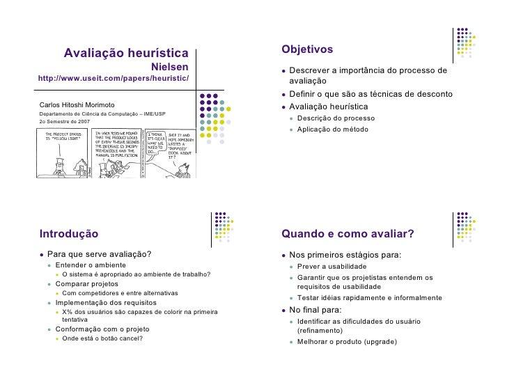 Objetivos             Avaliação heurística                                          Nielsen                     Descrever ...