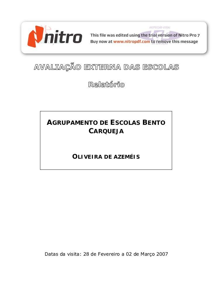AGRUPAMENTO DE ESCOLAS BENTO         CARQUEJA           OLIVEIRA DE AZEMÉISDatas da visita: 28 de Fevereiro a 02 de Março ...