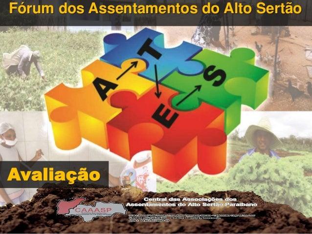 Fórum dos Assentamentos do Alto Sertão Avaliação