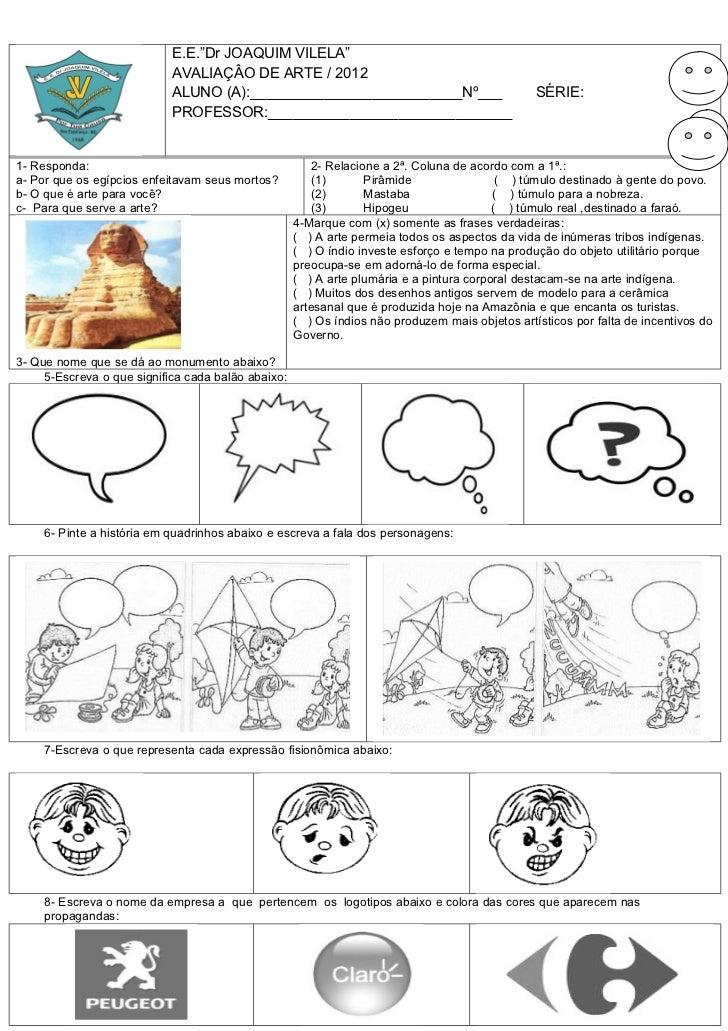 """E.E.""""Dr JOAQUIM VILELA""""                            AVALIAÇÂO DE ARTE / 2012                            ALUNO (A):_________..."""