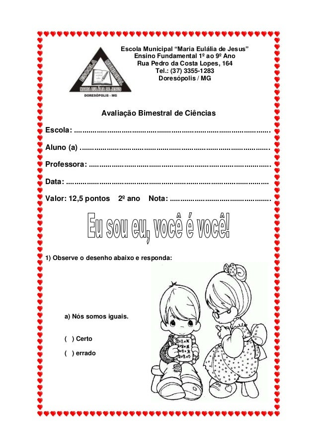 """Escola Municipal """"Maria Eulália de Jesus""""Ensino Fundamental 1º ao 9º AnoRua Pedro da Costa Lopes, 164Tel.: (37) 3355-1283D..."""