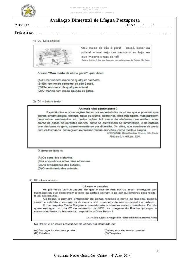 ESCOLA MUNICIPAL DALILA LOPES DA SILVEIRA SERRA DO SALITRE- MG FONE: 34 3833 - 1311 - PRAÇA DR JOSÉ VANDERLEY 62. 1 Cristh...