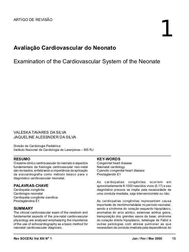 1  ARTIGO DE REVISÃO  Avaliação Cardiovascular do Neonato  Examination of the Cardiovascular System of the Neonate  VALESK...