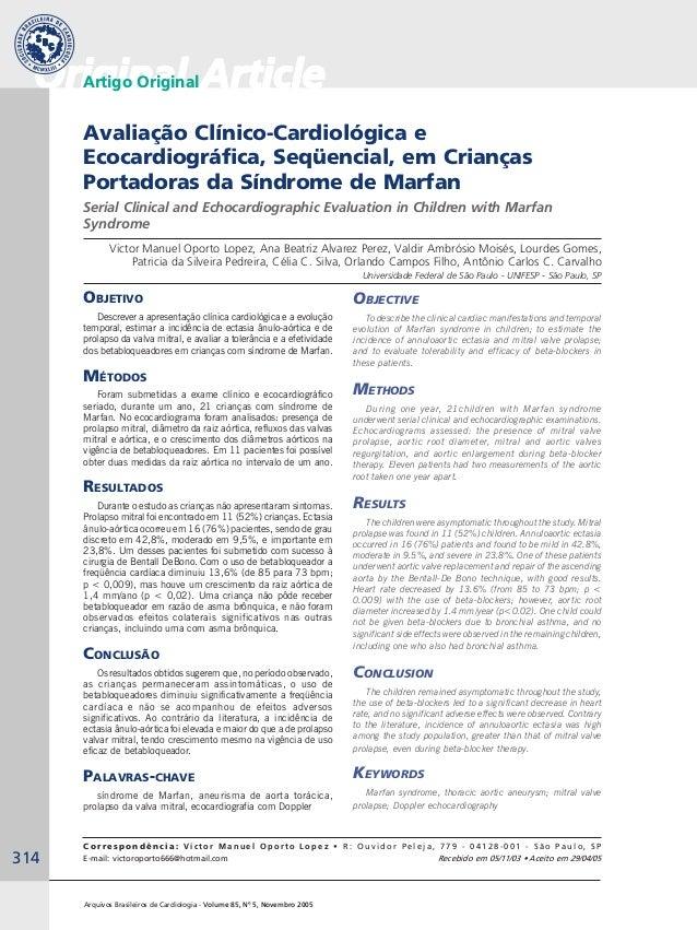 314 Arquivos Brasileiros de Cardiologia - Volume 85, Nº 5, Novembro 2005 Avaliação Clínico-Cardiológica e Ecocardiográfica...