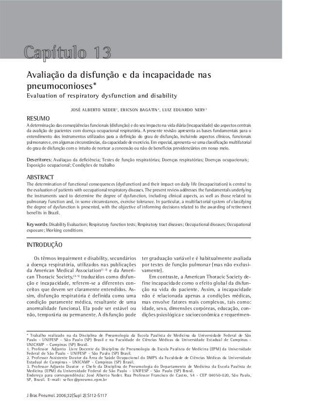 S 112 Neder JA, Nery LE, Bagatin EJ Bras Pneumol. 2006;32(Supl 2):S112-S117Avaliação da disfunção e da incapacidade naspne...