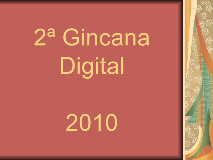 2ª Gincana Digital 2010