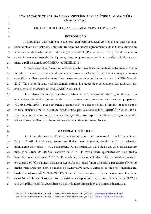 AVALIAÇÃO SAZONAL DA MASSA ESPECÍFICA DA AMÊNDOA DE MACAÚBA1 (Acrocomia totai)2 3 GREDSON KEIFF SOUZA1 ; NEHEMIAS CURVELO ...