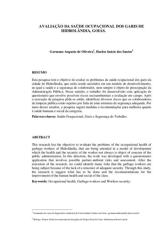 AVALIAÇÃO DA SAÚDE OCUPACIONAL DOS GARIS DE HIDROLÂNDIA, GOIÁS. Germano Augusto de Oliveira1 , Harlen Inácio dos Santos2 R...