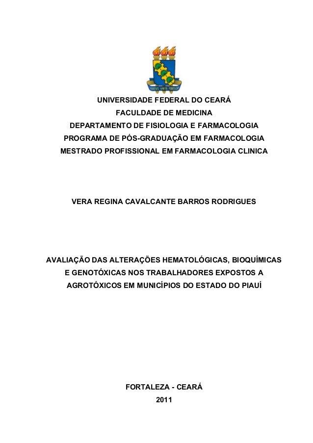 UNIVERSIDADE FEDERAL DO CEARÁ FACULDADE DE MEDICINA DEPARTAMENTO DE FISIOLOGIA E FARMACOLOGIA PROGRAMA DE PÓS-GRADUAÇÃO EM...