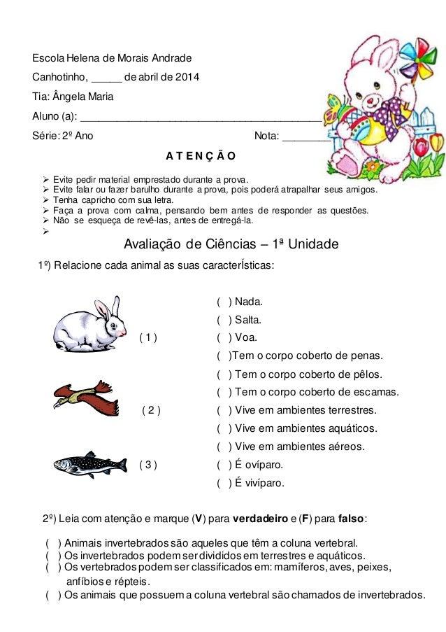 EscolaHelena de Morais Andrade Canhotinho, _____ de abril de 2014 Tia: Ângela Maria Aluno (a): ___________________________...