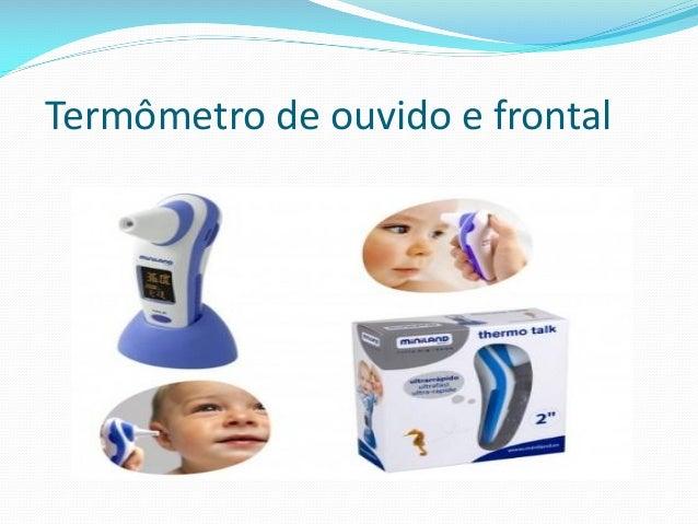 Termômetro de ouvido e frontal