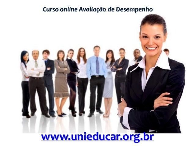 Curso online Avaliação de Desempenho www.unieducar.org.br