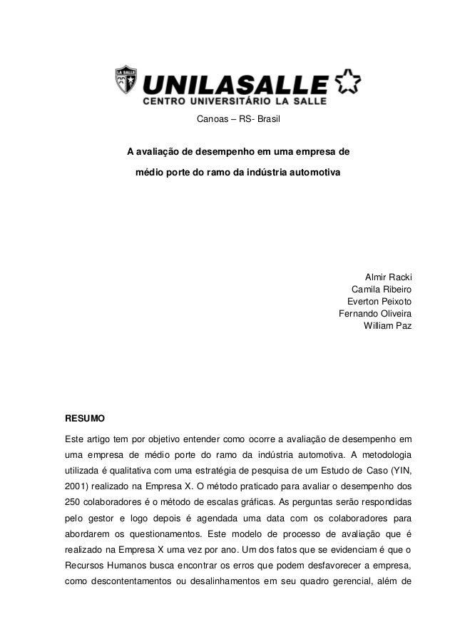Canoas – RS- Brasil A avaliação de desempenho em uma empresa de médio porte do ramo da indústria automotiva Almir Racki Ca...