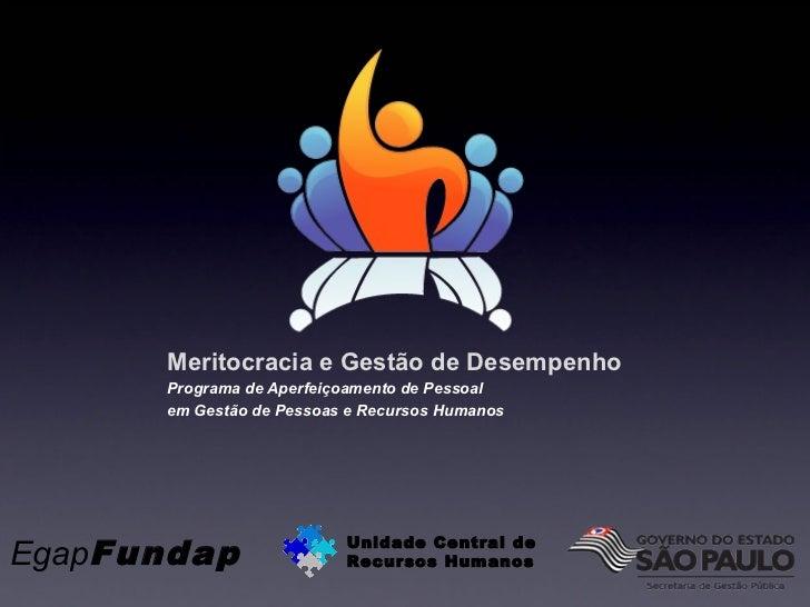 Meritocracia e Gestão de Desempenho      Programa de Aperfeiçoamento de Pessoal      em Gestão de Pessoas e Recursos Human...