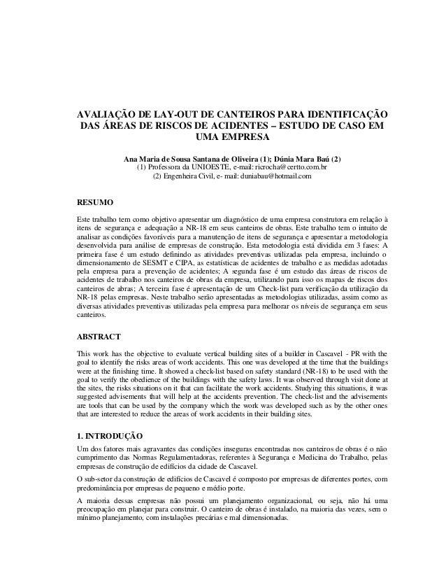 AVALIAÇÃO DE LAY-OUT DE CANTEIROS PARA IDENTIFICAÇÃO DAS ÁREAS DE RISCOS DE ACIDENTES – ESTUDO DE CASO EM UMA EMPRESA Ana ...