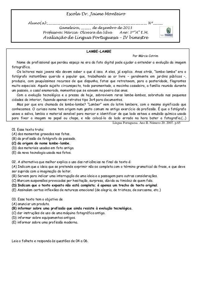 Escola Dr. Jaime Monteiro Aluno(a):____________________________________________________________ Nº______ Gameleira, ______...
