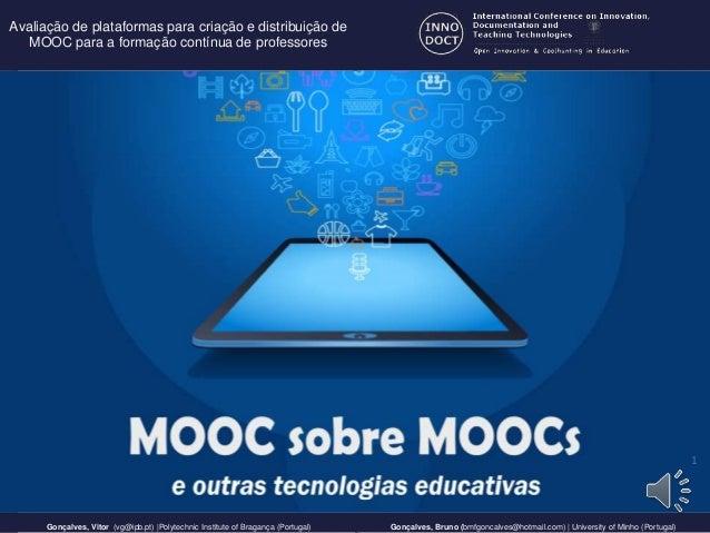 1 Gonçalves, Vitor (vg@ipb.pt) |Polytechnic Institute of Bragança (Portugal) Gonçalves, Bruno (bmfgoncalves@hotmail.com) |...