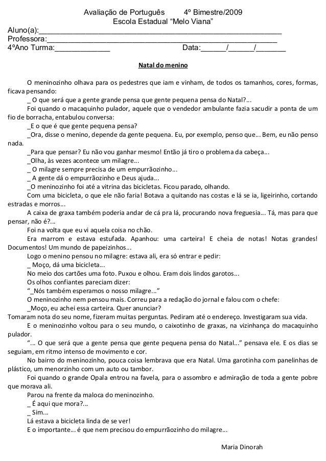 """Avaliação de Português 4º Bimestre/2009 Escola Estadual """"Melo Viana"""" Aluno(a):____________________________________________..."""