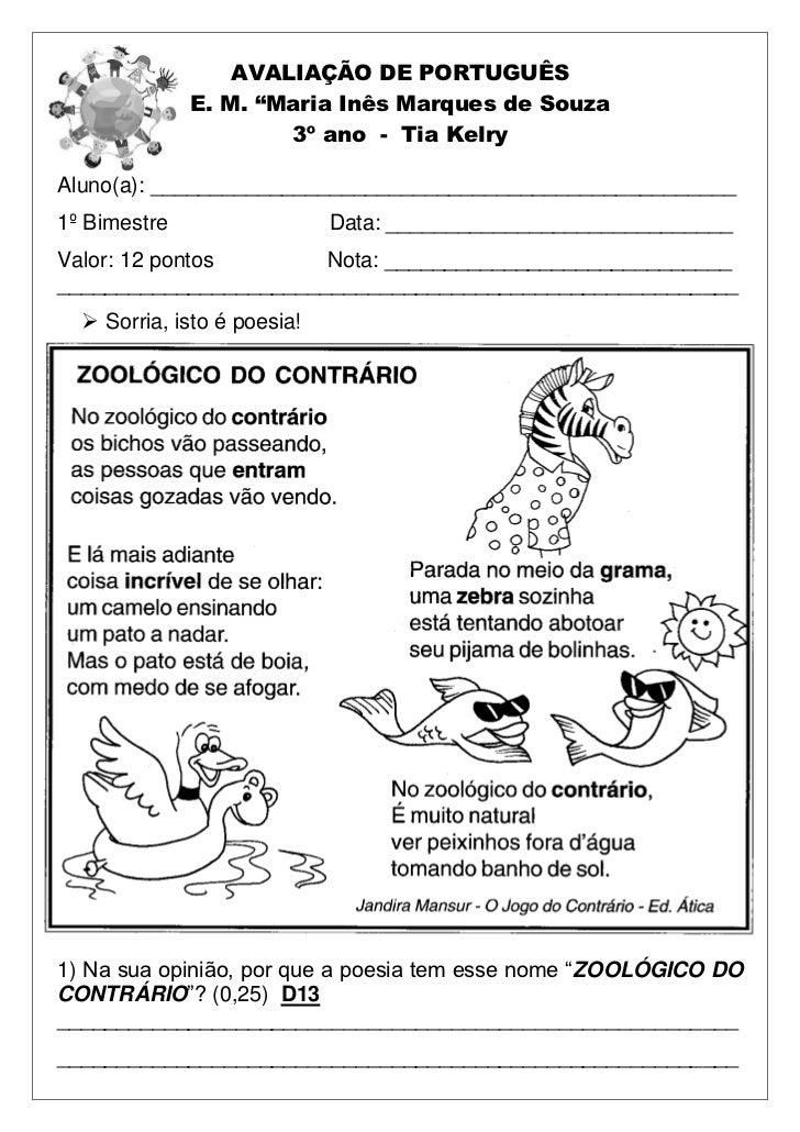 """AVALIAÇÃO DE PORTUGUÊS              E. M. """"Maria Inês Marques de Souza                      3º ano - Tia KelryAluno(a): __..."""
