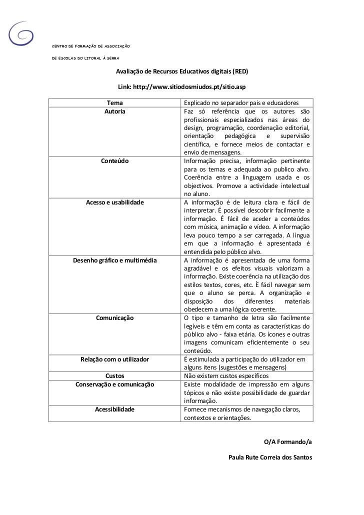-906145-477520CENTRO DE FORMAÇÃO DE ASSOCIAÇÃO<br />DE ESCOLAS DO LITORAL À SERRA<br />Avaliação de Recursos Educativos di...