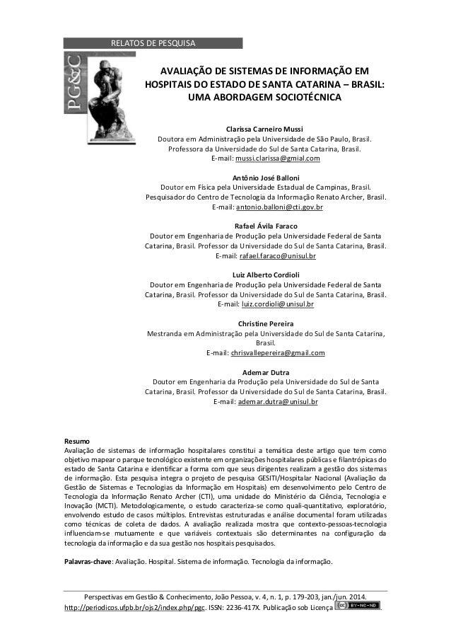 RELATOS DE PESQUISA Perspectivas em Gestão & Conhecimento, João Pessoa, v. 4, n. 1, p. 179-203, jan./jun. 2014. http://per...