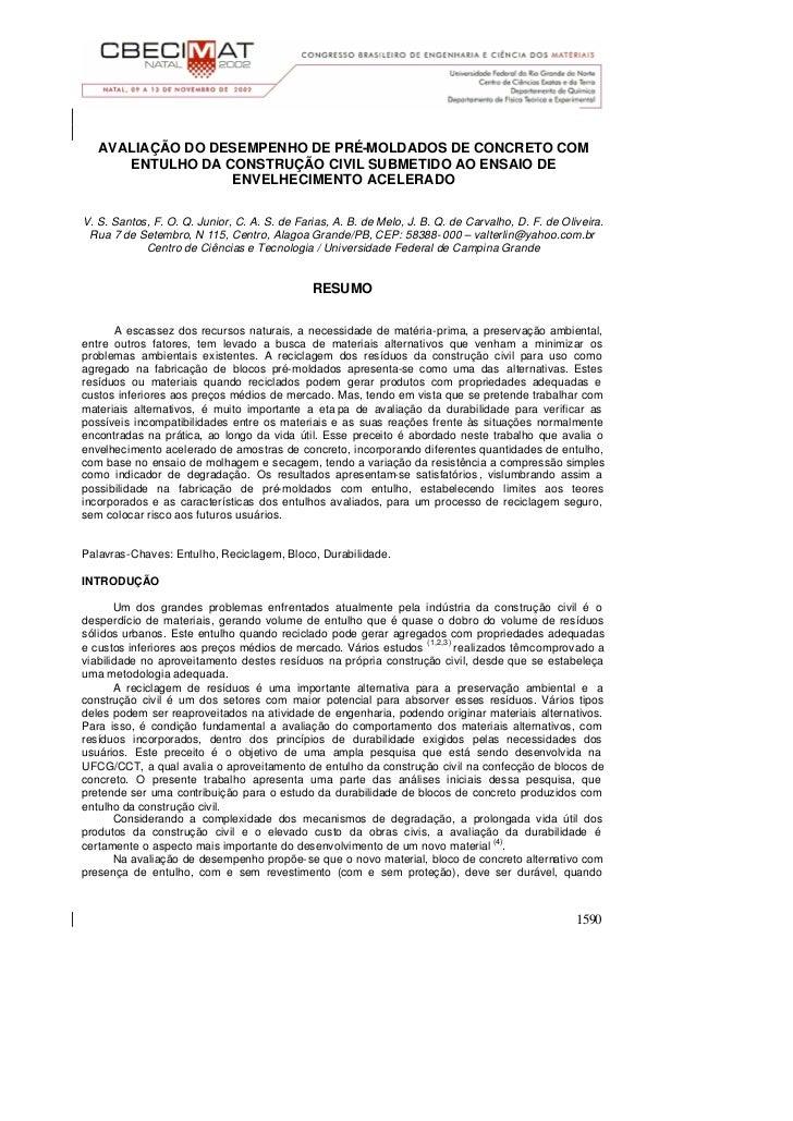 AVALIAÇÃO DO DESEMPENHO DE PRÉ-MOLDADOS DE CONCRETO COM      ENTULHO DA CONSTRUÇÃO CIVIL SUBMETIDO AO ENSAIO DE           ...