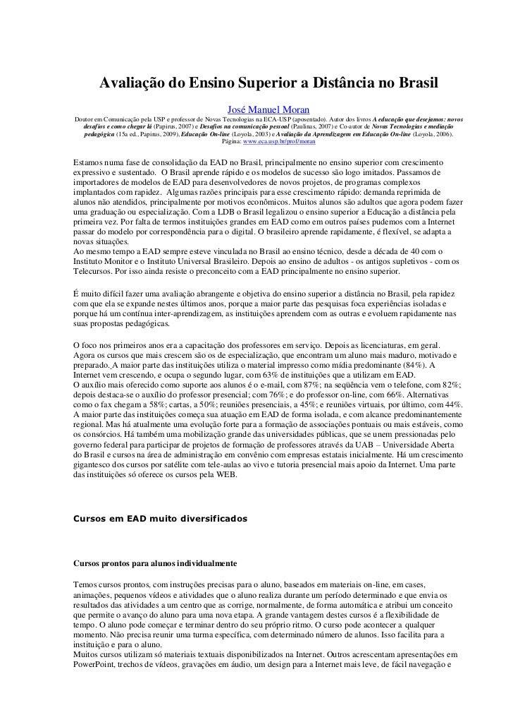Avaliação do Ensino Superior a Distância no Brasil                                                      José Manuel MoranD...