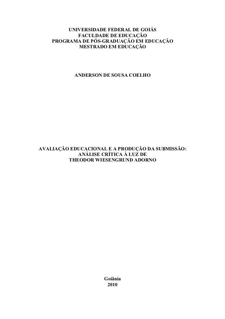 UNIVERSIDADE FEDERAL DE GOIÁS            FACULDADE DE EDUCAÇÃO    PROGRAMA DE PÓS-GRADUAÇÃO EM EDUCAÇÃO            MESTRAD...
