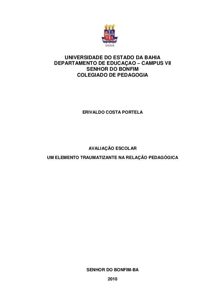 UNIVERSIDADE DO ESTADO DA BAHIA  DEPARTAMENTO DE EDUCAÇAO – CAMPUS VII            SENHOR DO BONFIM         COLEGIADO DE PE...