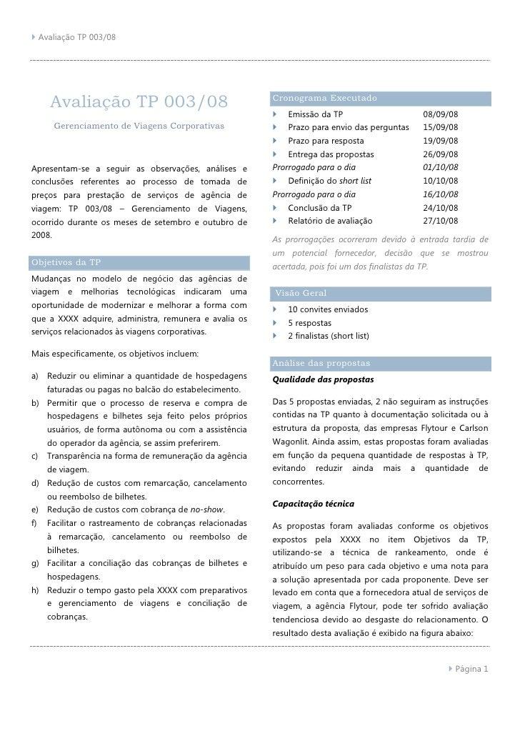 Avaliação TP 003/08<br />Gerenciamento de Viagens Corporativas<br />Apresentam-se a seguir as observações, análises e conc...