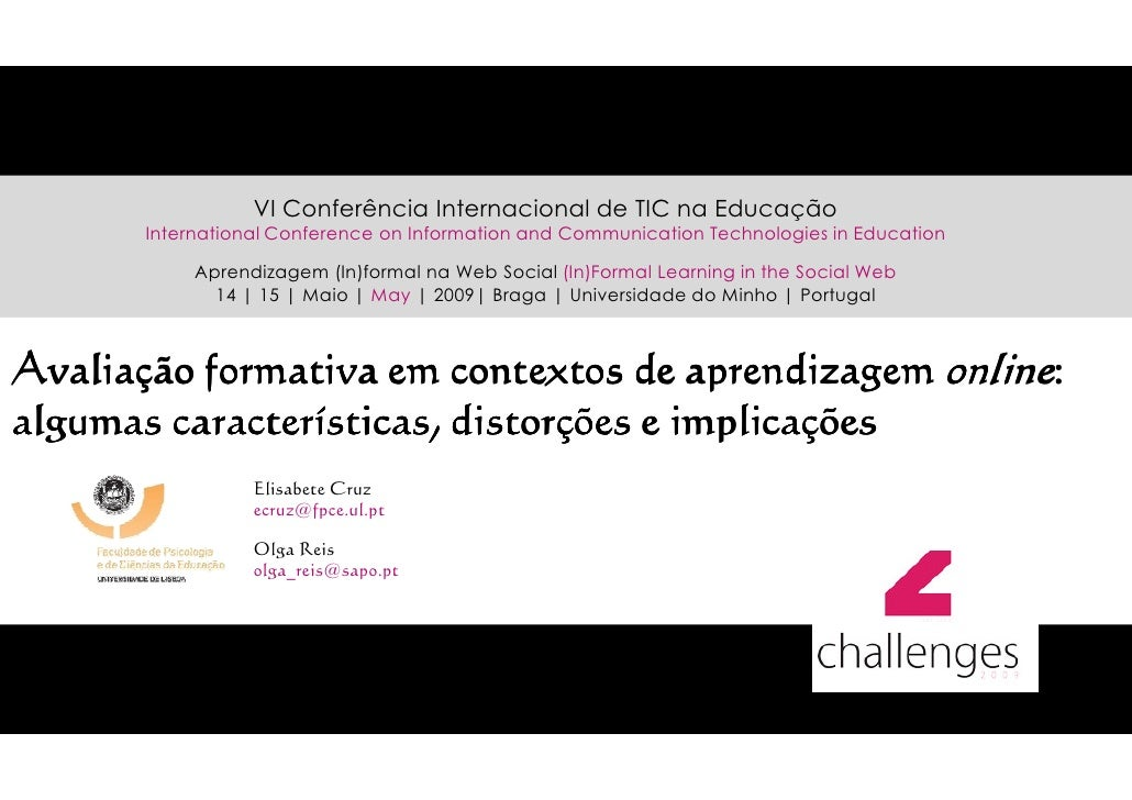 VI Conferência Internacional de TIC na Educação        International Conference on Information and Communication Technolog...