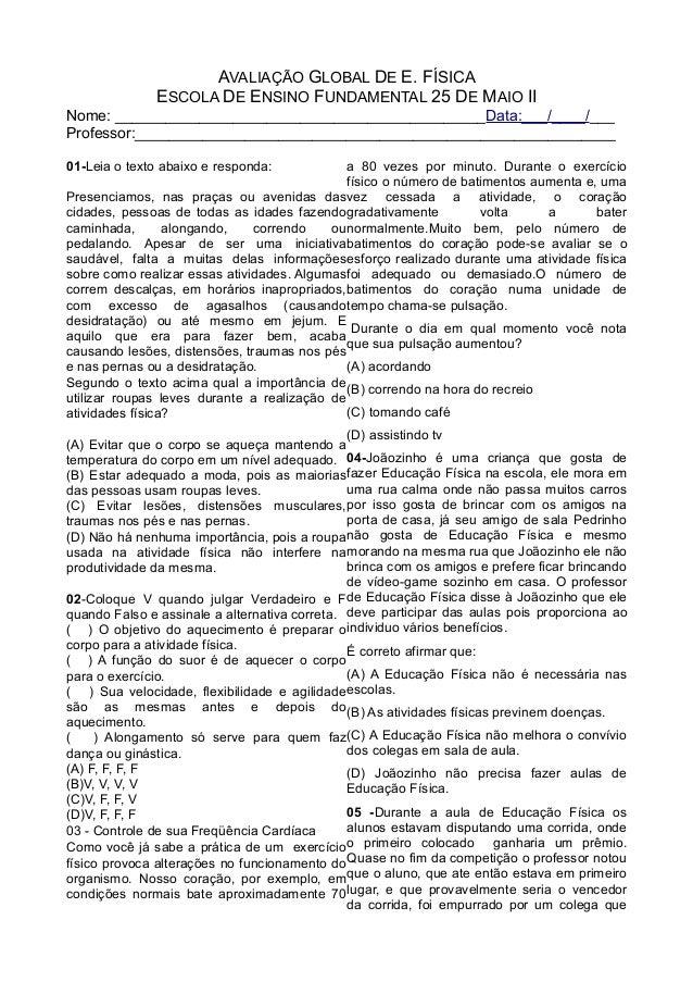 AVALIAÇÃO GLOBAL DE E. FÍSICA ESCOLA DE ENSINO FUNDAMENTAL 25 DE MAIO II  Nome  ... 1ea1c9e90c66a