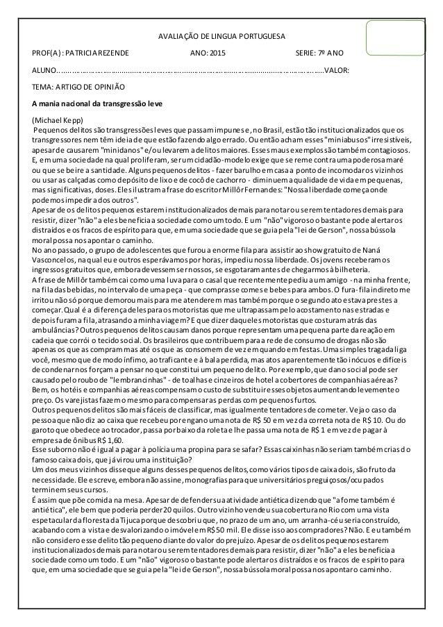 AVALIAÇÃO DE LINGUA PORTUGUESA PROF(A) :PATRICIA REZENDE ANO:2015 SERIE: 7º ANO ALUNO........................................