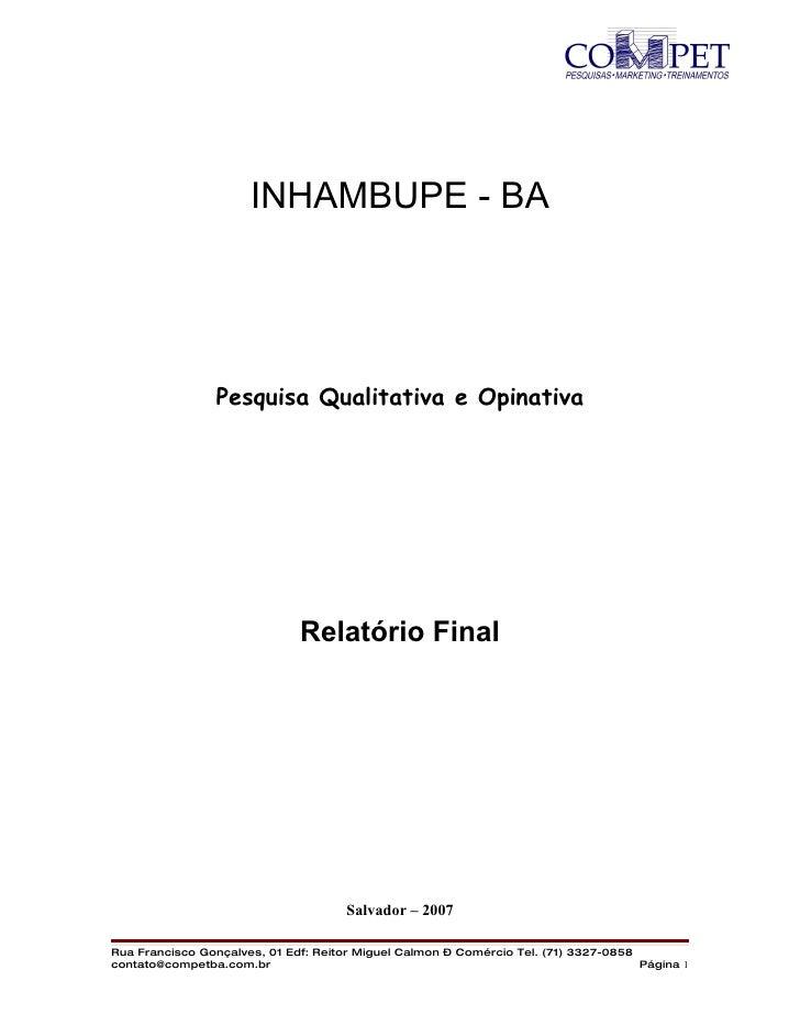 INHAMBUPE - BA                     Pesquisa Qualitativa e Opinativa                                   Relatório Final     ...