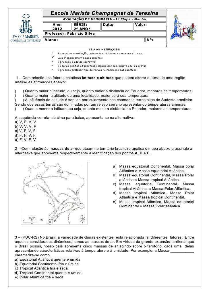 Escola Marista Champagnat de Teresina                            AVALIAÇÃO DE GEOGRAFIA –1º Etapa - Manhã                 ...