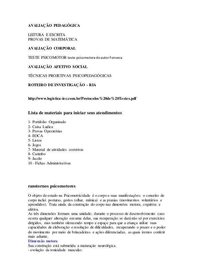 AVALIAÇÃO PEDAGÓGICA LEITURA E ESCRITA PROVAS DE MATEMÁTICA AVALIAÇÃO CORPORAL TESTE PSICOMOTOR teste psicomotora do autor...