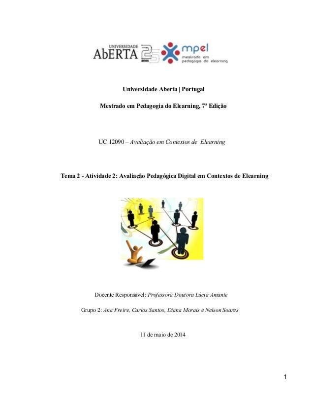 UniversidadeAberta Portugal  MestradoemPedagogiadoElearning,7ªEdição     UC12090–AvaliaçãoemCo...