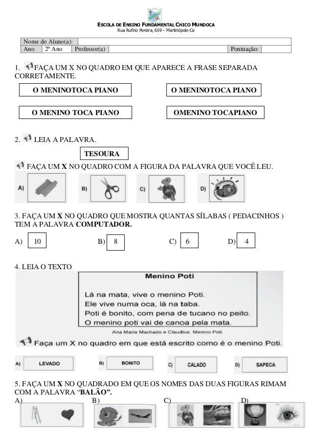 ESCOLA DE ENSINO FUNDAMENTAL CHICO MUNDOCA                                       Rua Rufino Pereira, 659 – Martinópole-Ce ...