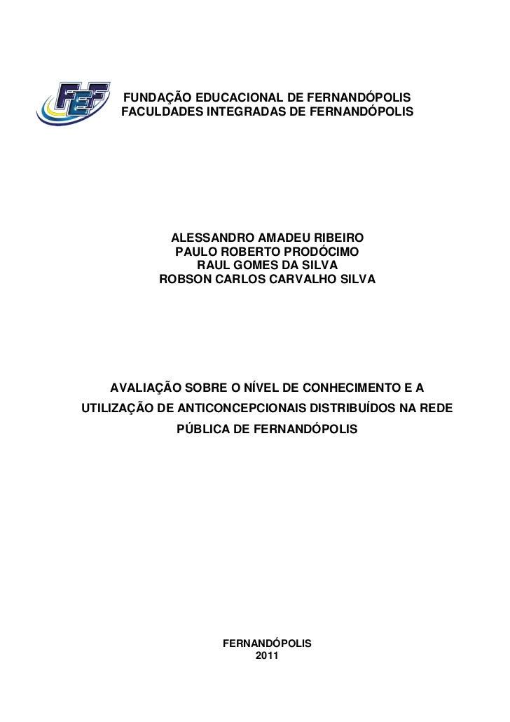 FUNDAÇÃO EDUCACIONAL DE FERNANDÓPOLIS     FACULDADES INTEGRADAS DE FERNANDÓPOLIS           ALESSANDRO AMADEU RIBEIRO      ...