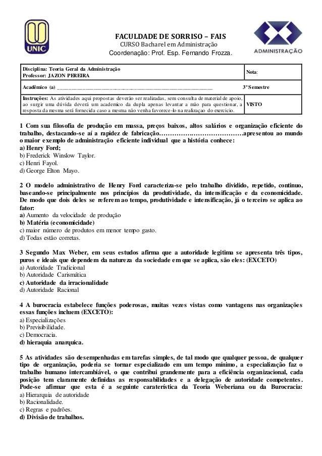 FACULDADE DE SORRISO – FAIS  CURSO Bacharel em Administração Coordenação: Prof. Esp. Fernando Frozza. Disciplina: Teoria G...