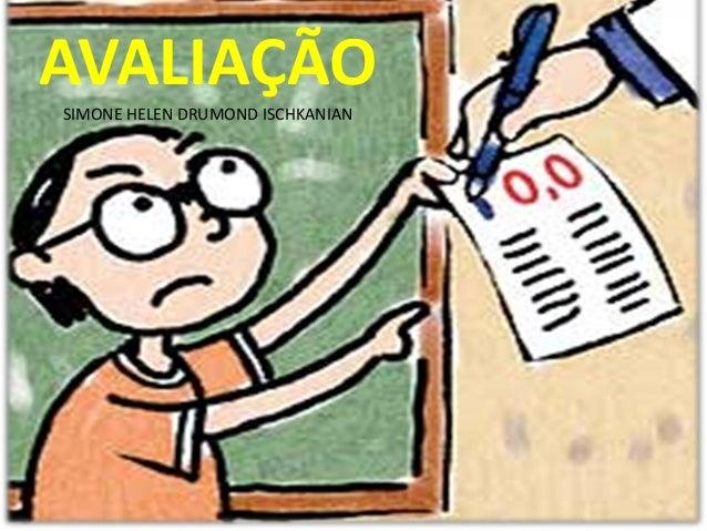 AVALIAÇÃO SIMONE HELEN DRUMOND ISCHKANIAN