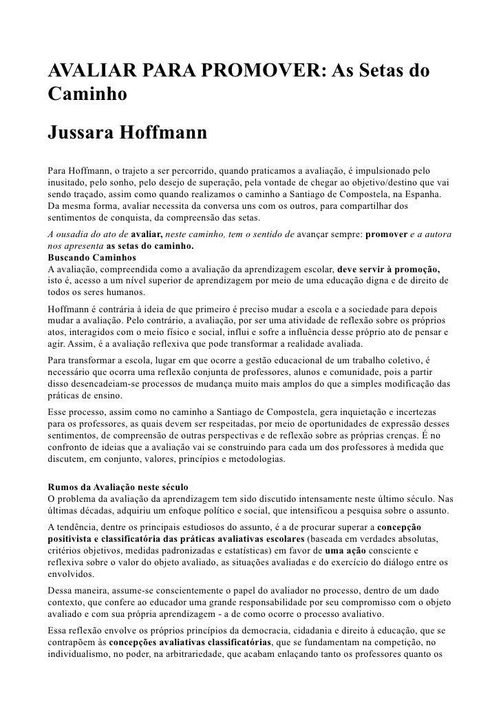AVALIAR PARA PROMOVER: As Setas doCaminhoJussara HoffmannPara Hoffmann, o trajeto a ser percorrido, quando praticamos a av...